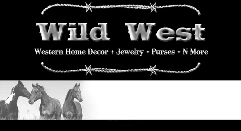 At Wild West you can shop for rustic and western decor, western Christmas, stockings, decorations, lights,  jewelry, bling, leather belts, leather purses, cell phone holders, bed and bath, crosses, lighting, dinnerware and kitchen items, wine holders, framed art and signs, picture frames, wind chimes, candles, votives, coasters, salt and pepper shakers, soap dispensers, towel holders, western cowboy gifts and much much more.